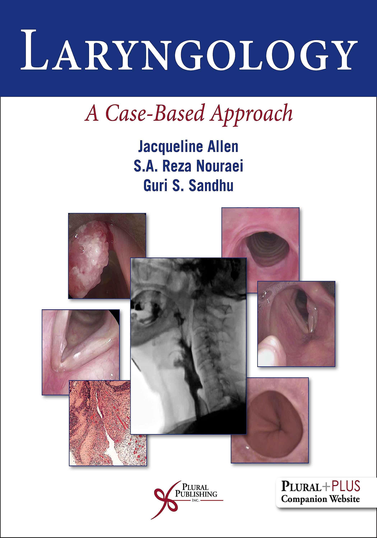 Portada del libro 9781944883591 Laryngology. A Case-Based Approach