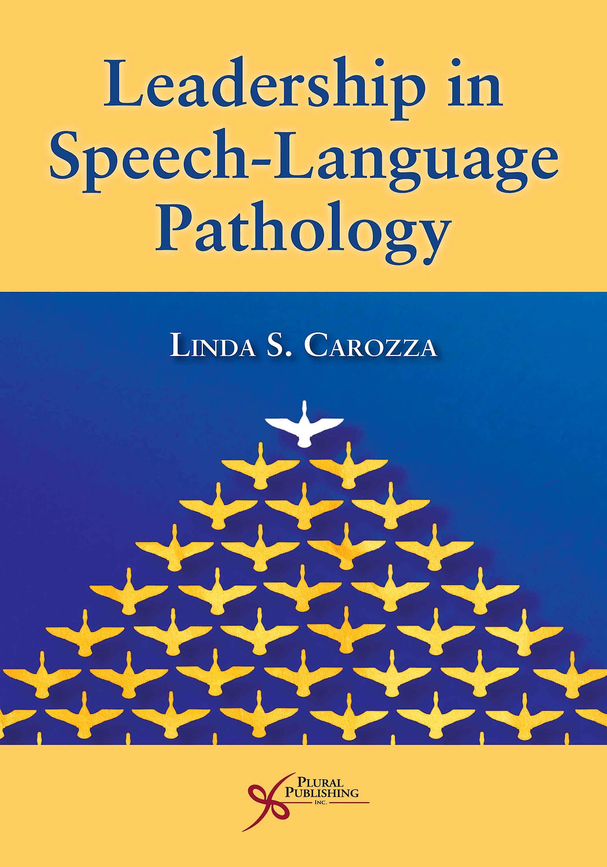 Portada del libro 9781944883614 Leadership in Speech-Language Pathology