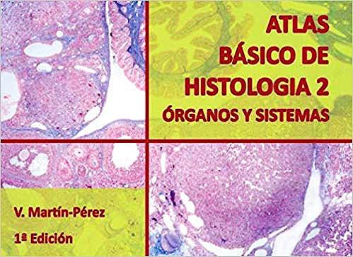 Portada del libro 9781973506362 Atlas Básico de Histología 2: Órganos y Sistemas