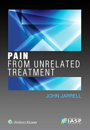 Portada del libro 9781975103064 Pain from Unrelated Treatment
