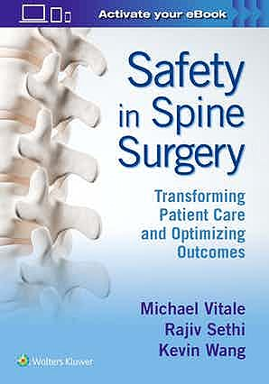 Portada del libro 9781975103910 Safety in Spine Surgery. Transforming Patient Care and Optimizing Outcomes