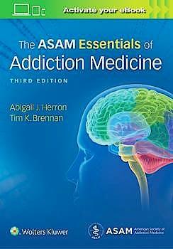Portada del libro 9781975107956 The ASAM Essentials of Addiction Medicine
