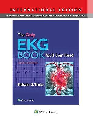 Portada del libro 9781975108069 The Only EKG Book You'll Ever Need (International Edition)