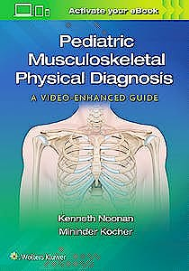 Portada del libro 9781975109271 Pediatric Musculoskeletal Physical Diagnosis. A Video-Enhanced Guide