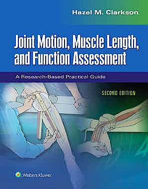 Portada del libro 9781975112240 Joint Motion, Muscle Length, and Function Assessment. A Research-Based Practical Guide