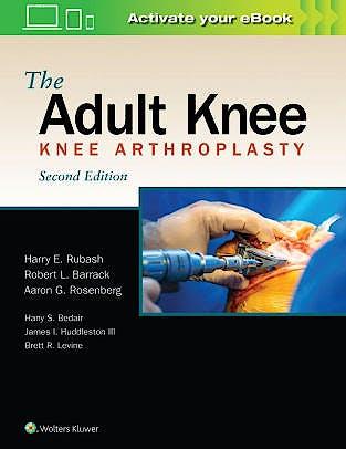 Portada del libro 9781975114688 The Adult Knee. Knee Arthroplasty