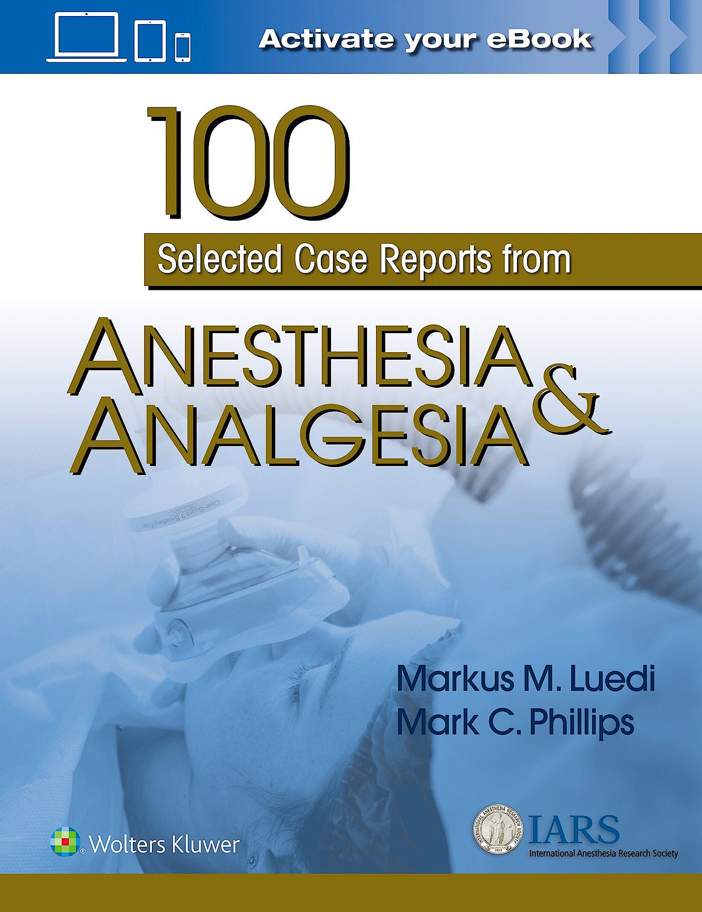 Portada del libro 9781975115326 100 Selected Case Reports from Anesthesia and Analgesia