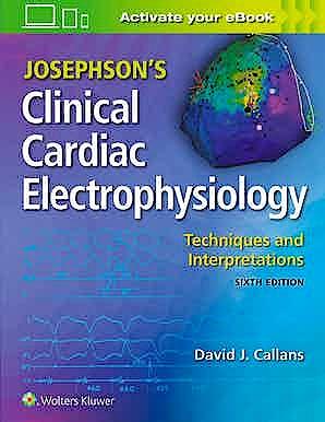 Portada del libro 9781975115562 JOSEPHSON's Clinical Cardiac Electrophysiology. Techniques and Interpretations