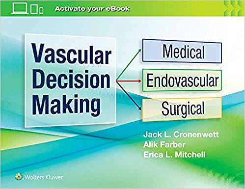 Portada del libro 9781975115814 Vascular Decision Making. Medical, Endovascular and Surgical