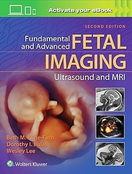 Portada del libro 9781975117009 Fundamental and Advanced Fetal Imaging Ultrasound and MRI