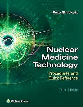 Portada del libro 9781975119836 Nuclear Medicine Technology. Procedures and Quick Reference
