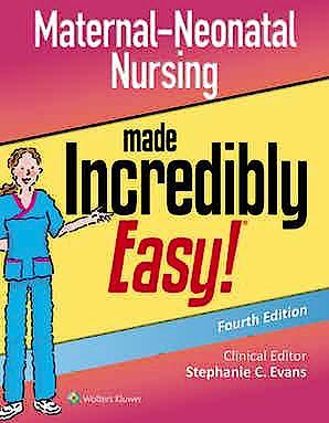 Portada del libro 9781975120801 Maternal-Neonatal Nursing Made Incredibly Easy  (Incredibly Easy! Series®)