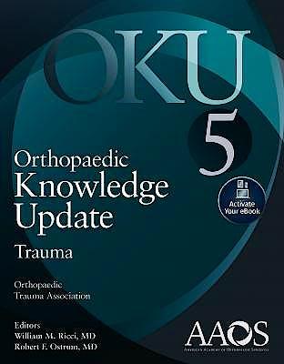 Portada del libro 9781975123338 Orthopaedic Knowledge Update (OKU). Trauma 5