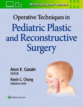 Portada del libro 9781975127206 Operative Techniques in Plastic Surgery. Pediatric Plastic Surgery