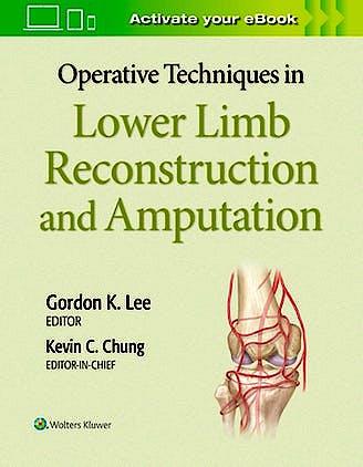 Portada del libro 9781975127343 Operative Techniques in Plastic Surgery. Lower Limb Surgery