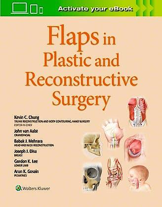 Portada del libro 9781975129491 Flaps in Plastic and Reconstructive Surgery