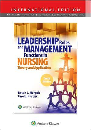 Portada del libro 9781975139247 Leadership Roles and Management Functions in Nursing. Theory and Application. International Edition