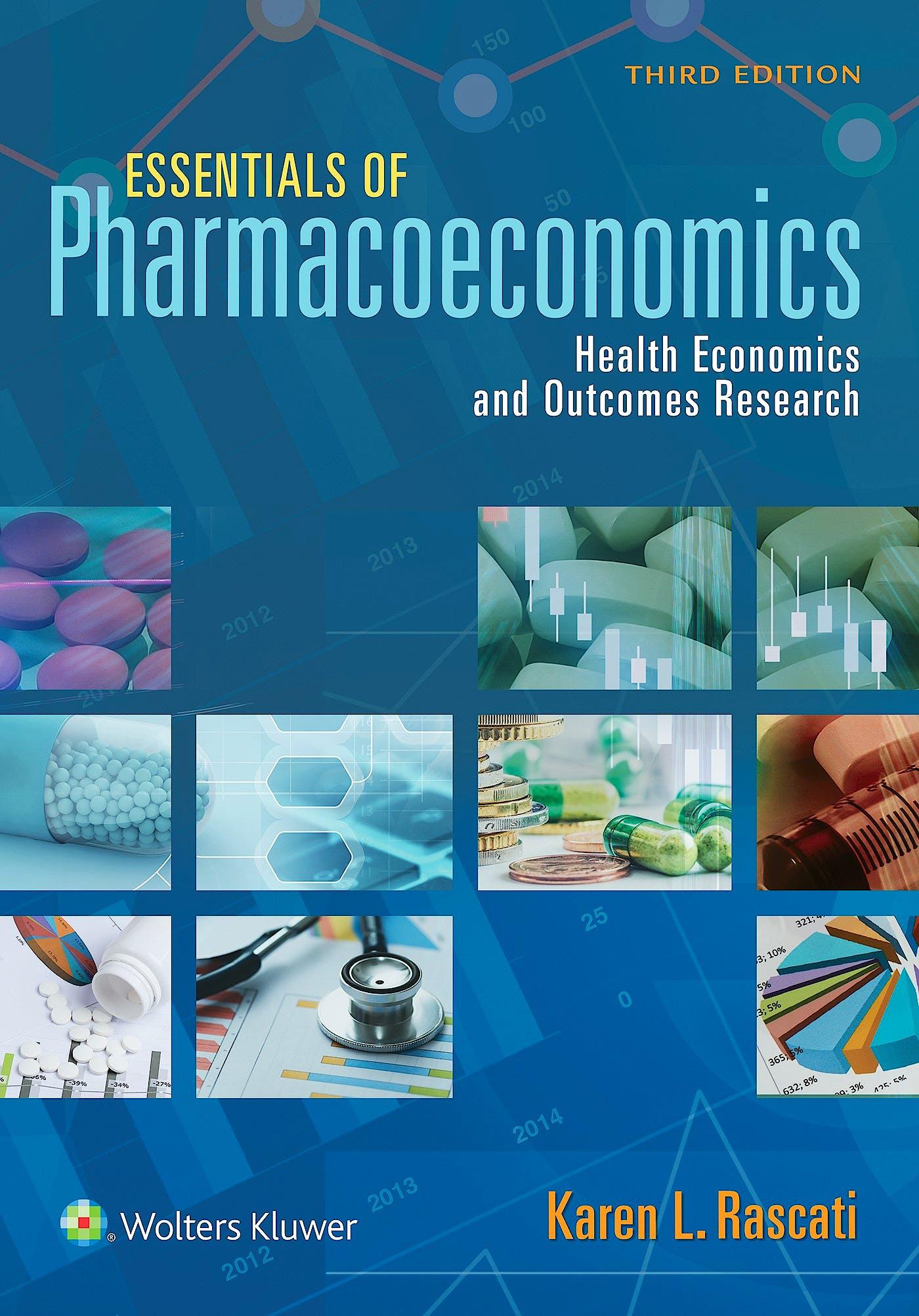 Portada del libro 9781975139445 Essentials of Pharmacoeconomics. Health Economics and Outcomes Research
