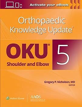 Portada del libro 9781975147730 Orthopaedic Knowledge Update®: Shoulder and Elbow 5: Print + E-Book with Multimedia