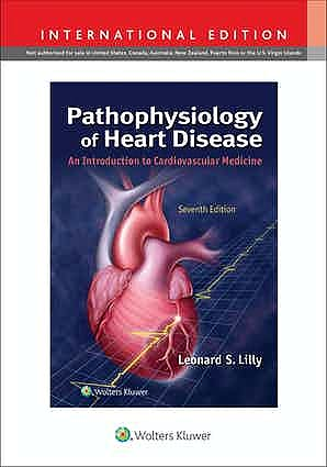 Portada del libro 9781975152178 Pathophysiology of Heart Disease. An Introduction to Cardiovascular Medicine. International Edition