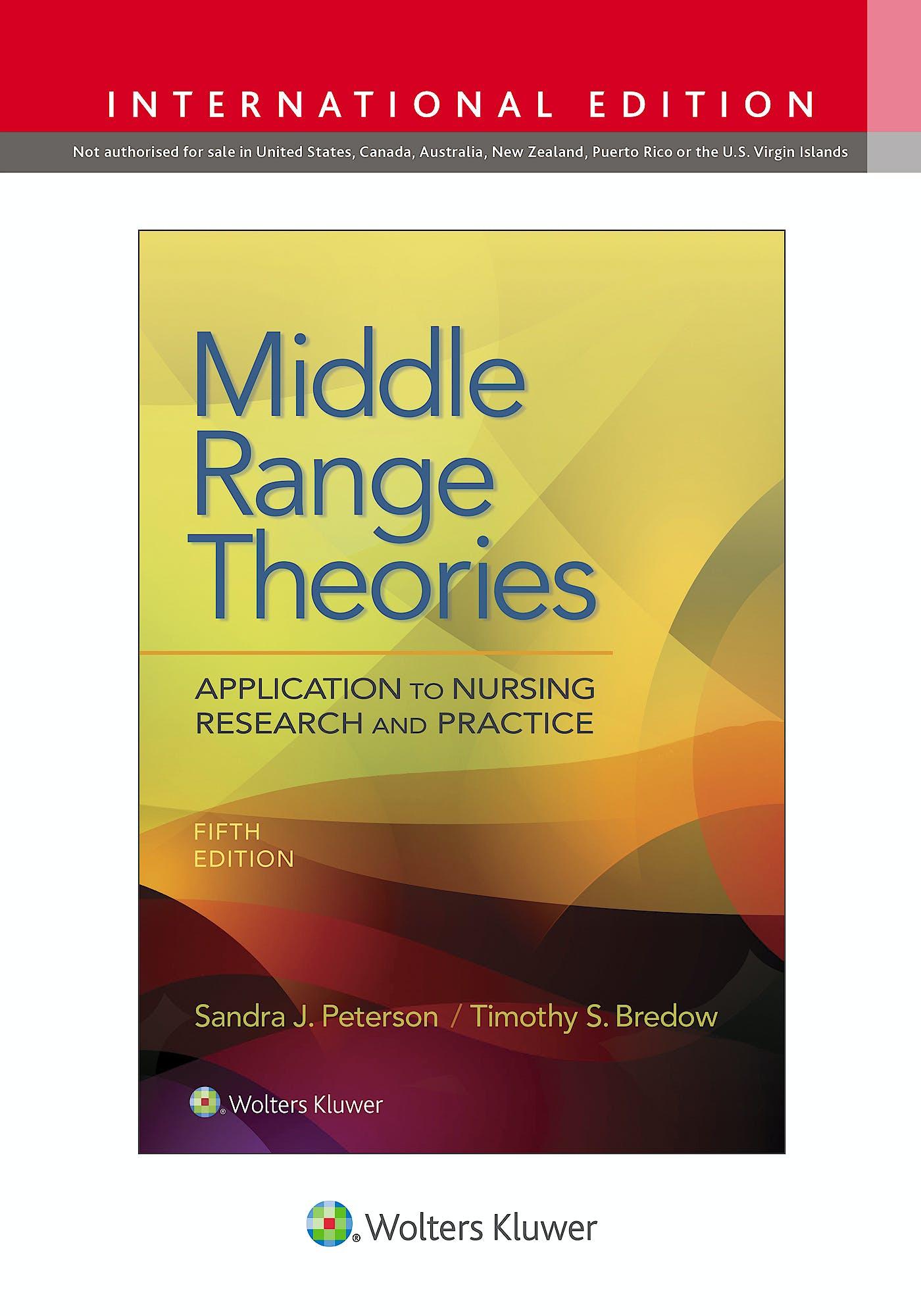 Portada del libro 9781975154240 Middle Range Theories. Application to Nursing Research. International Edition