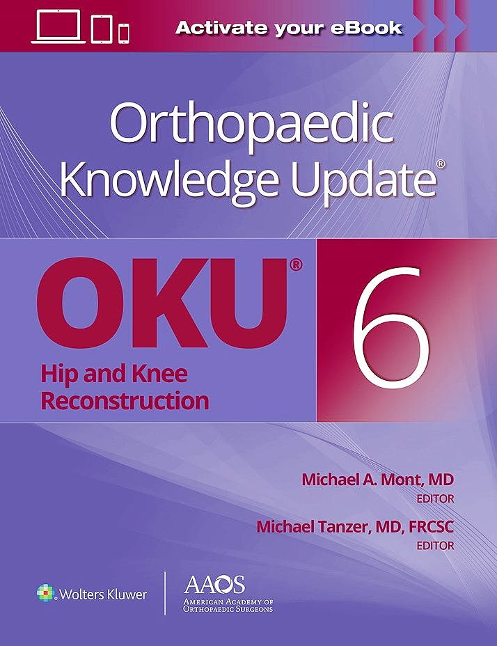 Portada del libro 9781975157999 Orthopaedic Knowledge Update®: Hip and Knee Reconstruction 6 (Print + E-Book)