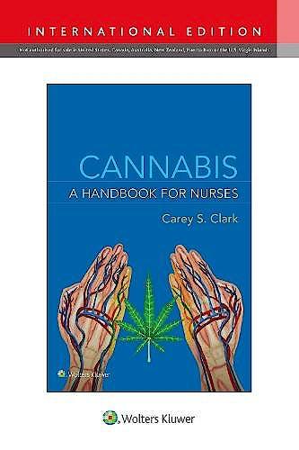 Portada del libro 9781975172787 Cannabis. A Handbook for Nurses. International Edition