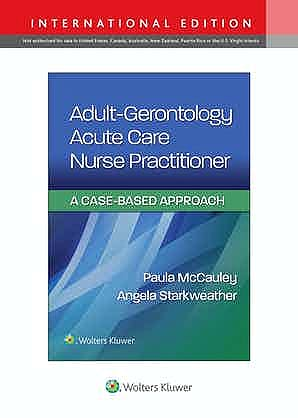 Portada del libro 9781975173678 Adult-Gerontology Acute Care Nurse Practitioner. A Cased-Based Approach. International Edition