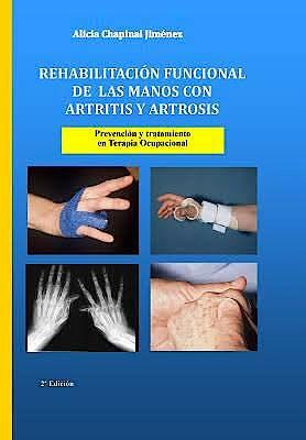 Portada del libro 9781978203433 Rehabilitación Funcional de las Manos con Artritis y Artrosis. Prevención y Tratamiento en Terapia Ocupacional