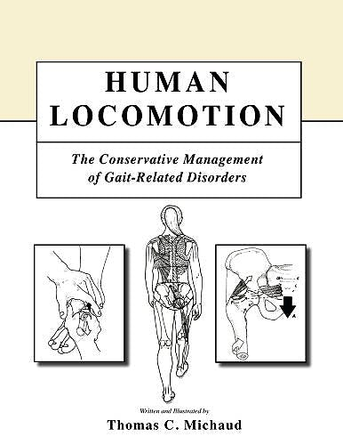 Portada del libro 9781979528795 Human Locomotion. The Conservative Management of Gait-Related Disorders