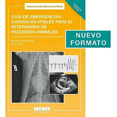 Portada del libro 9781983344015 Guía de Emergencias Cardíacas Vitales para el Veterinario de Pequeños Animales. Consulta Rápida (Esenciales de Medicina Interna)