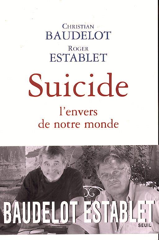 Portada del libro 9782020856485 Suicide: L'envers de Notre Monde