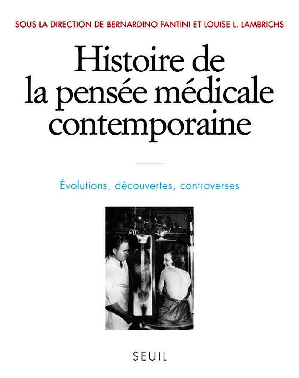 Portada del libro 9782020967440 Histoire de la Pensée Médicale Contemporaine. Evolutions, Découvertes, Controverses
