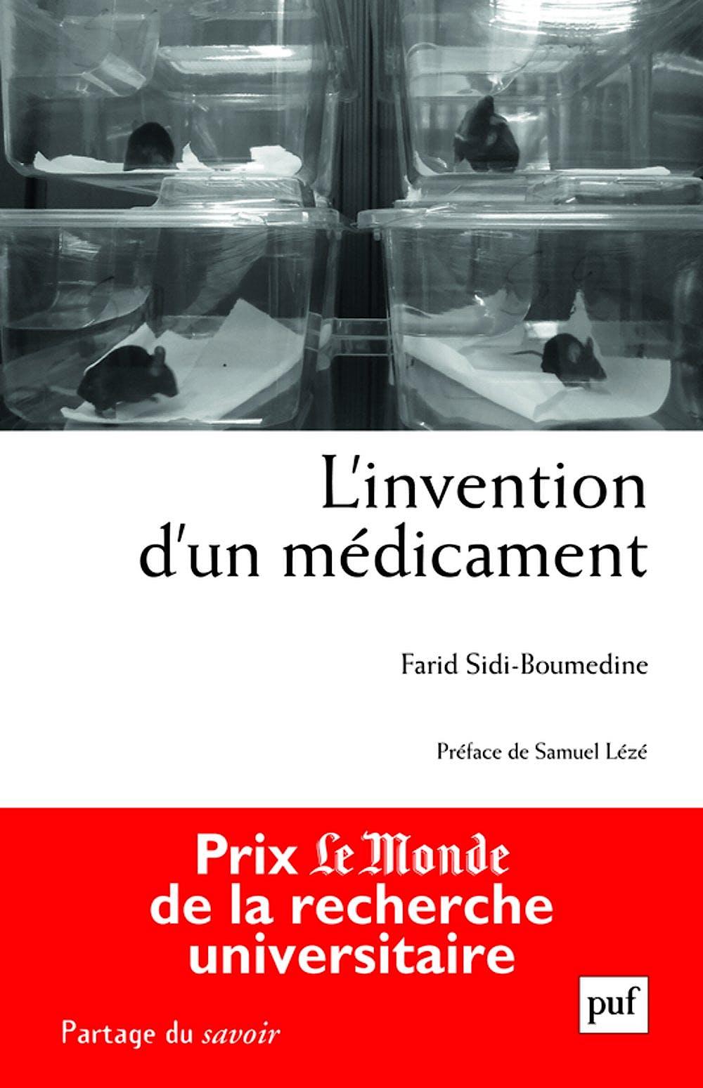 Portada del libro 9782130635321 L'invention D'un Médicament : Pratiques, Relations Et Communications de Scientifiques À la Recherche D'une Nanoparticule Contre Le Cancer