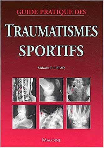 Portada del libro 9782224027209 Guide Pratique Des Traumatismes Sportifs