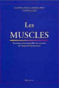 Portada del libro 9782224027902 Les Muscles. Anatomie Fonctionnelle Des Muscles de L'appareil Locomoteur