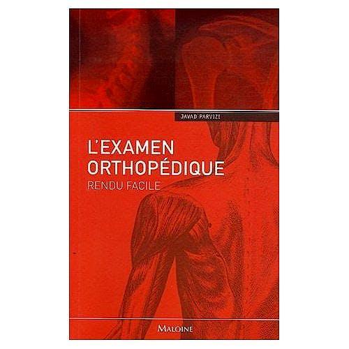 Portada del libro 9782224029760 L'Examen Orthopédique Rendu Facile