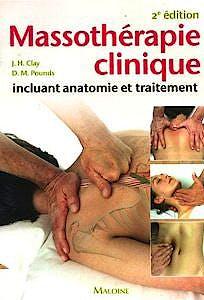 Portada del libro 9782224030049 Massotherapie Clinique. Incluant Anatomie Et Traitement
