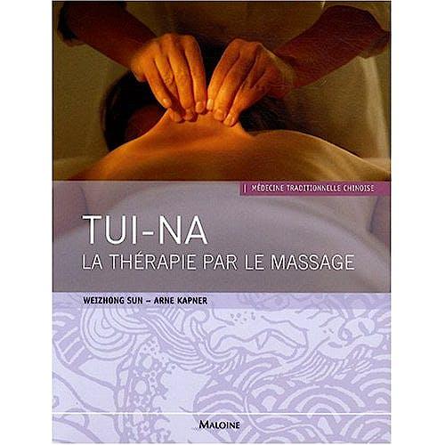 Portada del libro 9782224030070 Tui-Na. la Therapie Par Le Massage