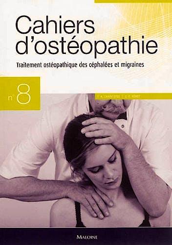 Portada del libro 9782224031091 Cahiers D'osteopathie Nº8: Traitement Osteopathique Des Cephalees Et Migraines