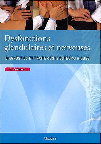 Portada del libro 9782224031213 Dysfonctions Glandulaires et Nerveuses. Diagnostics et Traitements Ostéopathique