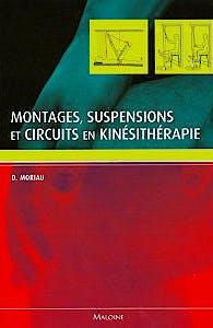 Portada del libro 9782224032289 Montages, Suspensions Et Circuits en Kinesitherapie