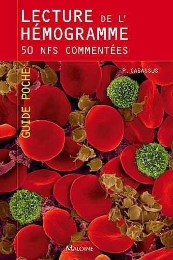Portada del libro 9782224033361 Lecture de L'hemogramme. 50 Nfs Commentees