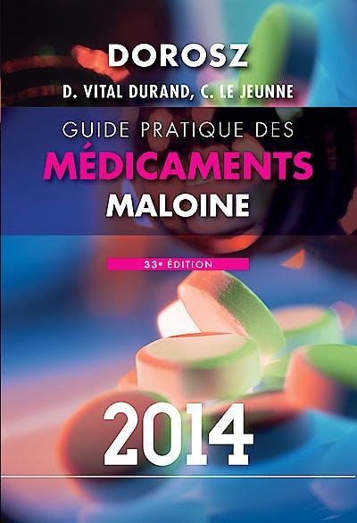 Portada del libro 9782224033439 Guide Pratique des Médicaments Maloine 2014