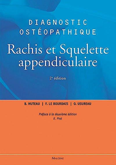 Portada del libro 9782224034016 Diagnostic Osteopathique, Vol. 1: Rachis Et Squelette Appendiculaire
