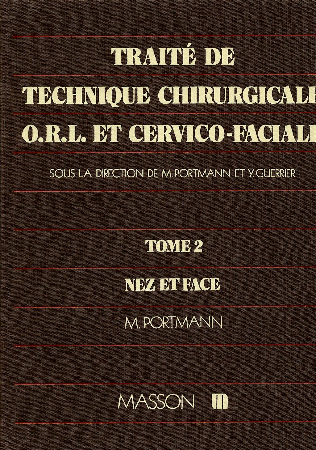 Portada del libro 9782225746802 Traité de Technique Chirurgicale Orl Et Cervico-Faciale Tome 2