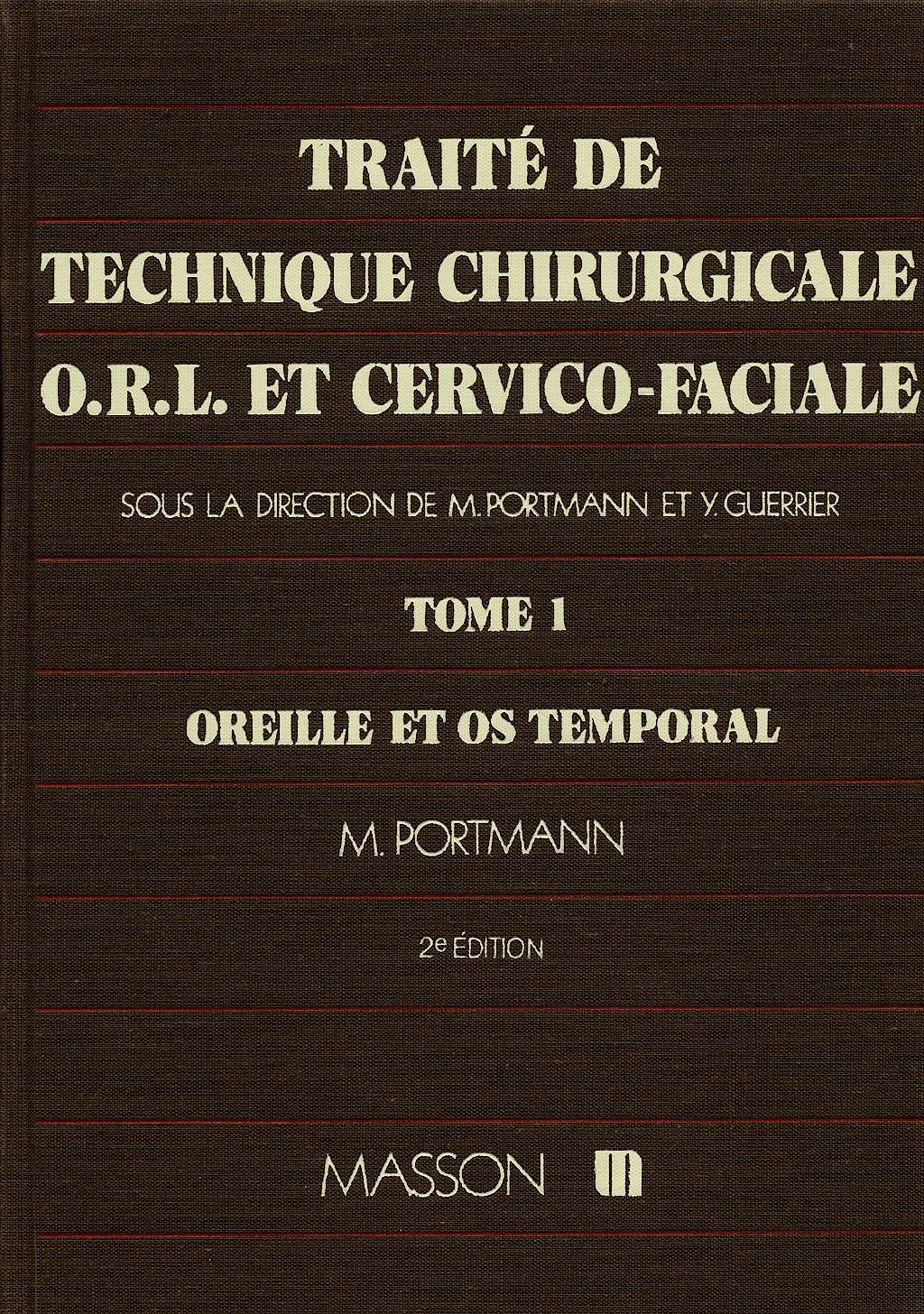 Portada del libro 9782225805035 Traite de Technique Chirurgicale Orl Et Cervico-Faciale, Vol 1: Oreill
