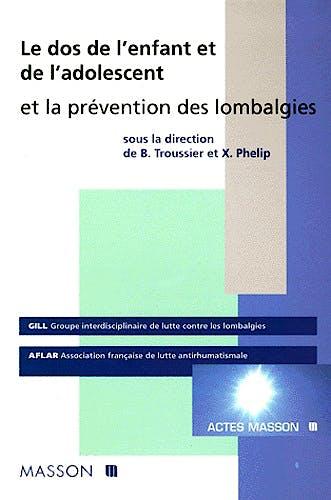 Portada del libro 9782225836565 Le Dos de l'Enfant et de l'Adolescent et la Prévention des Lombalgies
