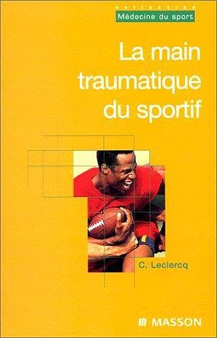 Portada del libro 9782225857553 La Main Traumatique Du Sportif
