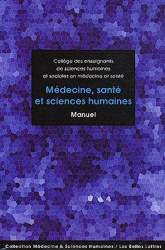 Portada del libro 9782251430263 Médecine, Santé Et Sciences Humaines. Manuel